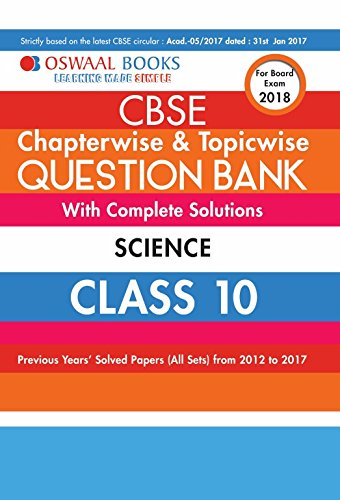 Oswaal CBSE Chapterwise and Topicwise Question Bank with Complete Solutions For Class 10 Science (For March 2018 Exam) price comparison at Flipkart, Amazon, Crossword, Uread, Bookadda, Landmark, Homeshop18