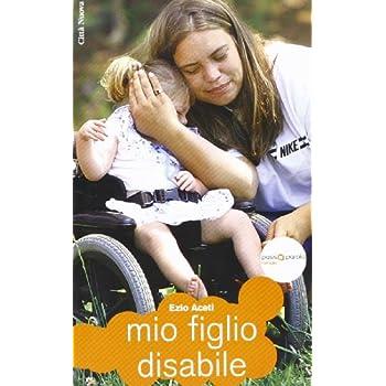 Mio Figlio Disabile