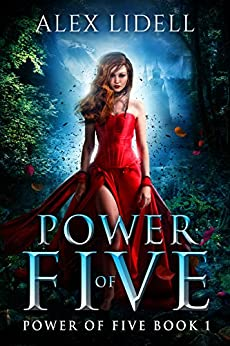 Power of Five: Reverse Harem Fantasy, Book 1 by [Lidell, Alex]