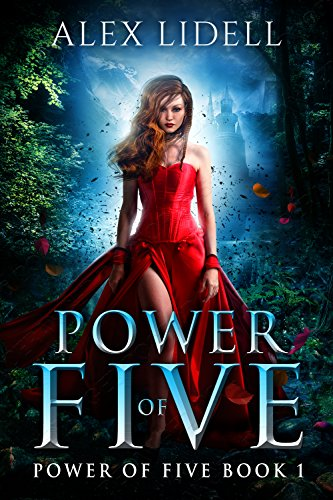 Power of Five: Reverse Harem Fantasy, Book 1 (English Edition) por Alex Lidell