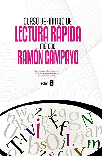 Curso Definitivo De Lectura Rapida (Expansion online) (Psicología y Autoayuda) por Ramón Campayo Martínez