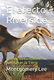 El efecto Riverside: Cuando los Consultores dominaban la Tierra (The Funny Management Lee-Brary)