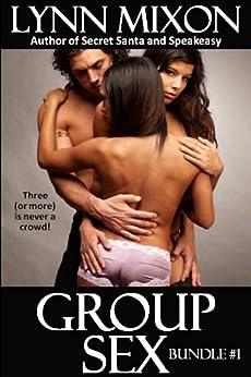 Group Sex #1 - An Erotic Bundle (English Edition) von [Mixon, Lynn]