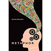 Metaphor: A Practical Introduction