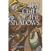 The Child of the Shadows