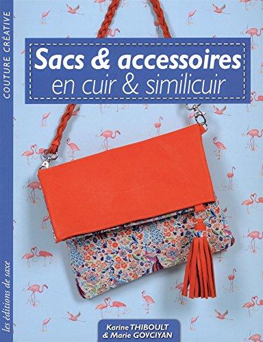 Sacs et accessoires en cuir et similicuir par Karine Thiboult