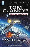 Special Net Force - Wettkampf: 3 Romane in einem Band (Heyne Allgemeine Reihe (01)) - Tom Clancy