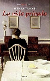 La vida privada par Henry James