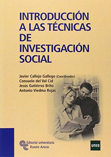 Introducción a las Técnicas de Investigación Social (Manuales) por Javier Callejo Gallego