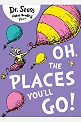 Oh, The Places You'll Go! (Dr. Seuss) Paperback