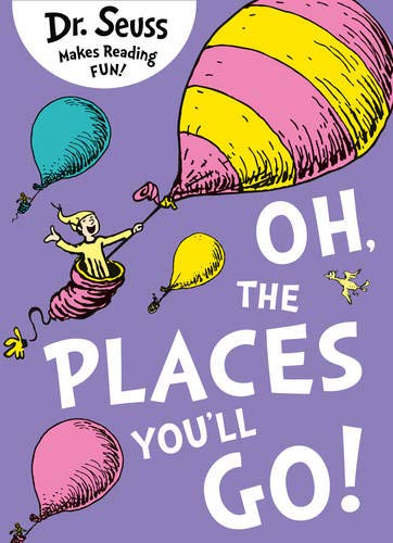 Oh, The Places You'll Go [Lingua inglese]