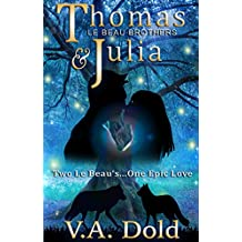 THOMAS & JULIA: Le Beau Series - New Orleans Billionaire Wolf Shifters with plus sized BBW mates (English Edition)