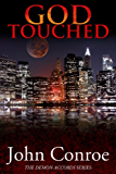 God Touched (The Demon Accords Book 1) (English Edition)