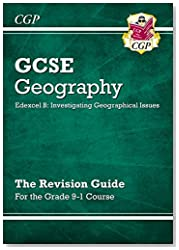 New Grade 9-1 GCSE Geography Edexcel B: Investigating Geographical Issues - Revision Guide (CGP GCSE Geography 9-1 Revision)