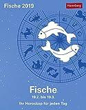 Fische - Kalender 2019: Ihr Horoskop für jeden Tag - Robert Satorius