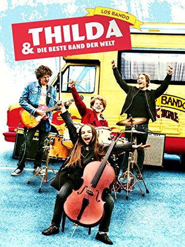 Thilda und die beste Band der Welt