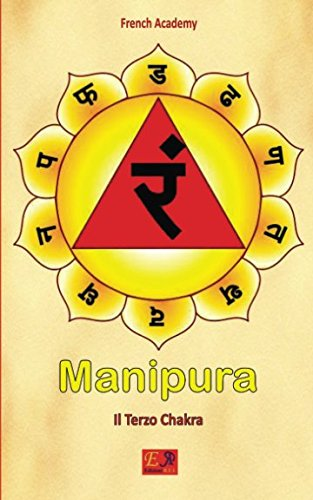 Manipura - Il Terzo Chakra: Volume 3