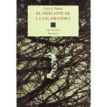 El vigilante de la salamandra (Narrativa, Band 369)