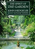 The Spirit of the Garden by John Hedgecoe (1997-10-01) - John Hedgecoe;Patrick Taylor