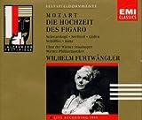 Mozart : Les noces de Figaro, Le nozze di Figaro, Die Hochzeit des Fogaro, Furtwängler