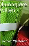 kunngjøre viljen (Norwegian Edition)