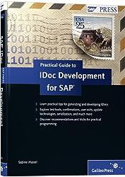 Practical Guide to IDoc Development for SAP (SAP PRESS: englisch)