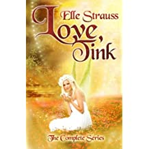 Love, Tink (the Complete Series) by Elle Strauss (2013-10-12)
