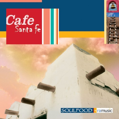 Cafe Santa Fe by DJ Free (2006-02-14)