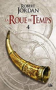 La Roue du Temps, T2.2 : La Grande quête - deuxième partie par Robert Jordan