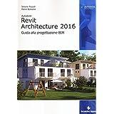 Scaricare autodesk revit architecture 2016 guida alla progettazione bim libri pdf gratis di - Programmi progettazione casa gratis ...