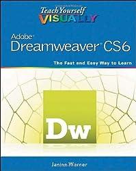 Teach Yourself VISUALLY Adobe Dreamweaver CS6 by Janine Warner (2012-08-07)