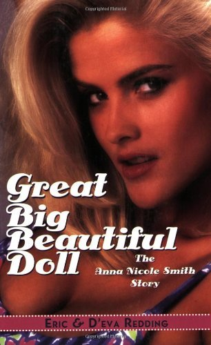 Great Big Beautiful Doll: The Anna Nicole Smith Story (English Edition)