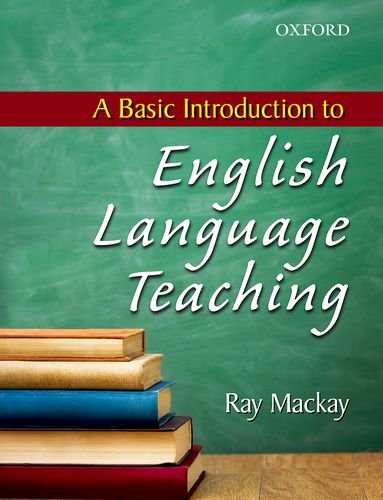 A BASIC INTRODUCTION TO ENGLISH LANGUAGE TEACHING