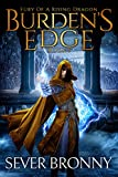 Burdens Edge (Fury of a Rising Dragon Book 1) (English Edition)