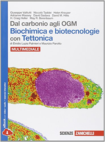 Dal carbonio agli OGM. Biochimica e biotecnologie con tettonica. Con biology in english. Con espansione online. Per le Scuole superiori