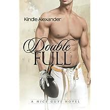 Double Full (A Nice Guys Novel) (Volume 1) by Kindle Alexander (2013-10-08)