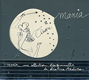 Classic Mania, Une Collection Obsessionnelle De Béatrice Ardisson