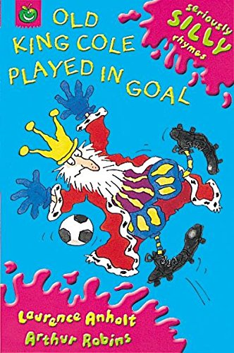 Old King Cole played in goal