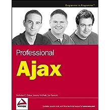 [(Professional AJAX)] [By (author) Nicholas C. Zakas ] published on (February, 2006)