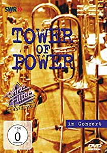 Tower of Power - In Concert: Ohne Filter