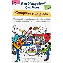 Herr Kompositor. Card Game. Comporre è un gioco. Gioco di strategia per aspiranti musicisti