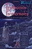 Testimonios Paranormales: Antología de relatos de terror