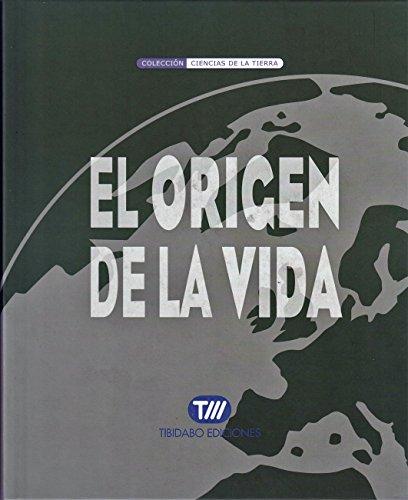 EL ORIGEN DE LA VIDA: Incluye 276 preguntas y respuestas  sobre el origen de la vida por Àngels Hernández