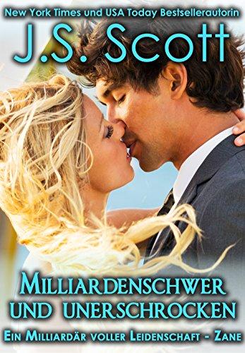 Buchseite und Rezensionen zu 'Milliardenschwer und unerschrocken ~ Zane: Ein Milliardär voller Leidenschaft, Buch 9' von J. S. Scott
