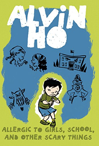 Alvin Ho: Allergic to Girls, School, and Other Scary Things (Alvin Ho (Paperback)) por Lenore Look