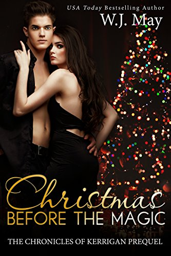 christmas-before-the-magic-paranormal-fantasy-clean-reads-new-adult-romance-the-chronicles-of-kerrigan-prequel-book-1-english-edition