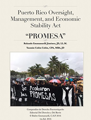 Puerto Rico Oversight, Management, and Economic Stability Act PROMESA (Compendios de Derecho Puertorriqueño n 3)