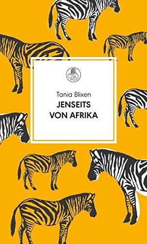 Buchseite und Rezensionen zu 'Jenseits von Afrika (Manesse Bibliothek, Band 2)' von Tania Blixen