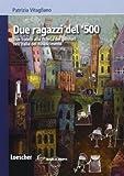 Best sconosciuto Libro per Ragazzi - Due ragazzi del '500. Con espansione online Review