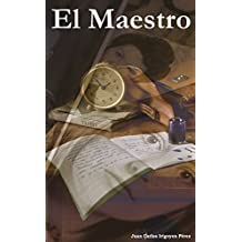 El Maestro (Spanish Edition)
